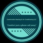 COMFORTABLE HEATING & AIR CONDITIONING LLC.